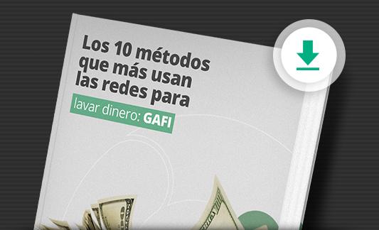 Conoce los 10 métodos más usados para lavar dinero